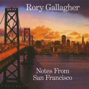 Rory Gallagher – 'Notes from San Francisco'