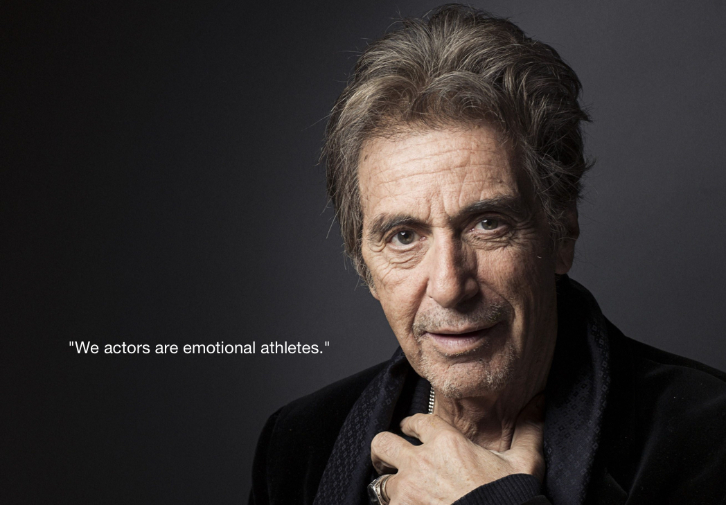 "Al Pacino: ""We actors …"""