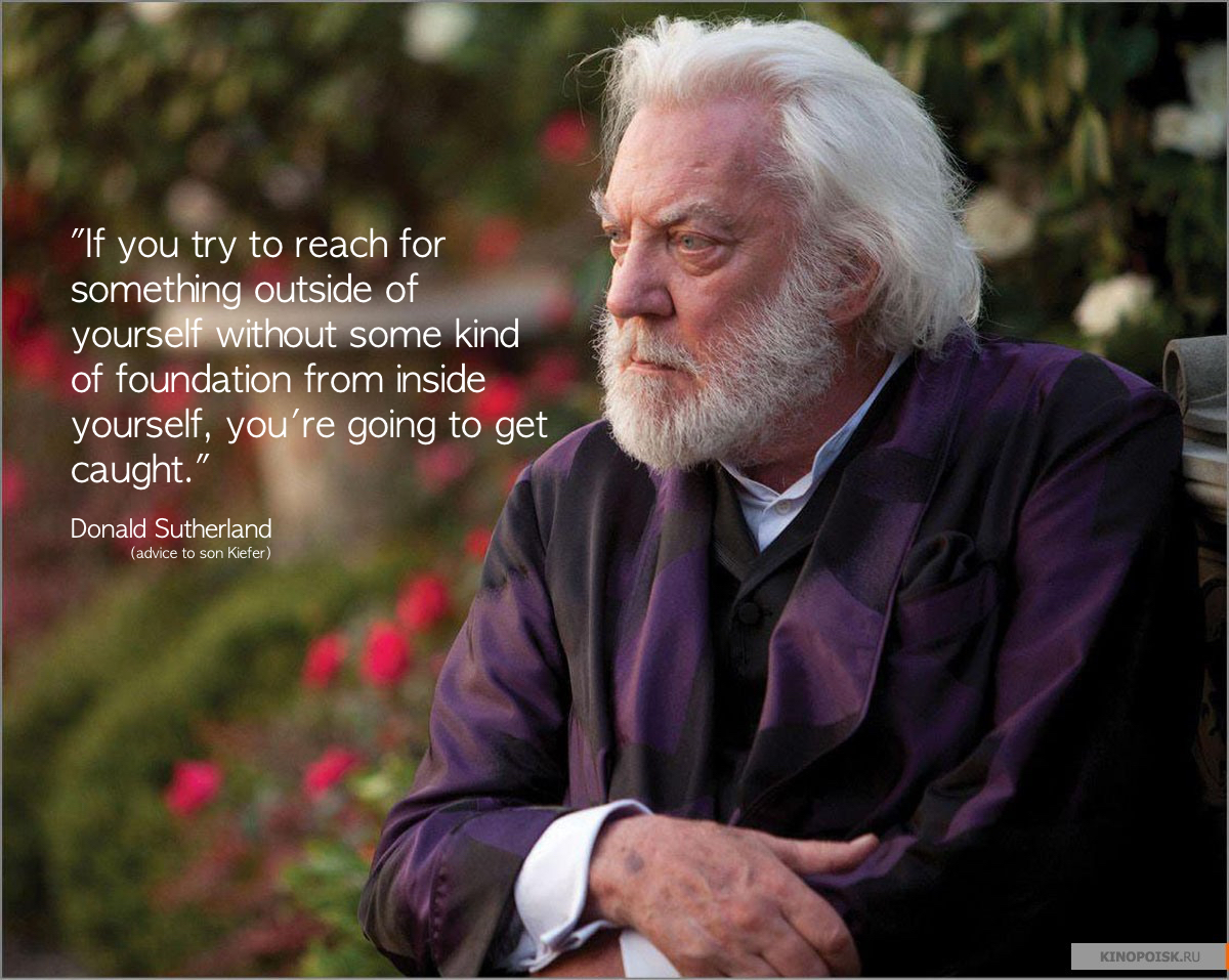 "Donald Sutherland: ""If you try to reach outside yourself …"""